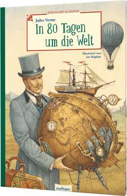 In 80 Tagen um die Welt von Esterl,  Arnica, Kaplan,  Lev, Verne,  Jules