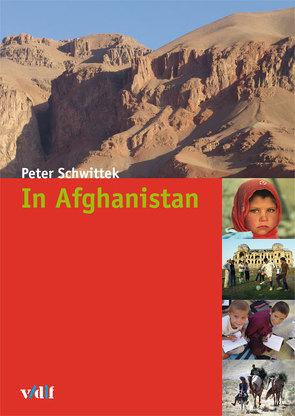 In Afghanistan von Schwittek,  Peter