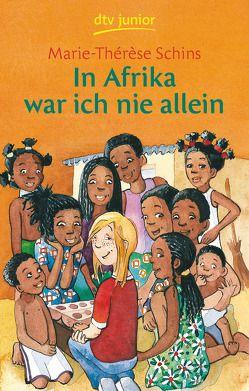 In Afrika war ich nie allein von Oeser,  Wiebke, Schins,  Marie-Thérèse