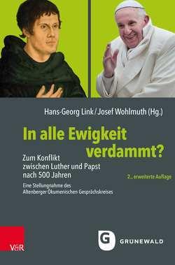 In alle Ewigkeit verdammt? von Link,  Hans-Georg, Wohlmuth,  Josef