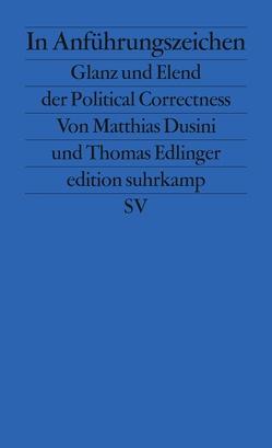 In Anführungszeichen von Dusini,  Matthias, Edlinger,  Thomas