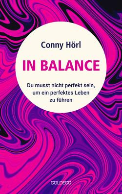 In Balance von Hörl,  Conny
