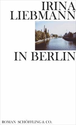 In Berlin von Liebmann,  Irina