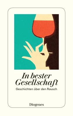 In bester Gesellschaft von Baumhauer Weck,  Ursula, diverse Übersetzer