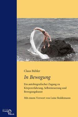 In Bewegung von Bühler,  Claus, Reddemann,  Luise
