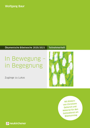 In Bewegung – in Begegnung von Baur,  Wolfgang, Oellerich,  Christiane