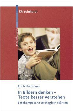 In Bildern denken – Texte verstehen von Hartmann,  Erich