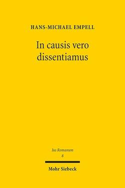 In causis vero dissentiamus von Empell,  Hans-Michael