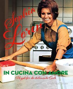 In cucina con amore von Loren,  Sophia