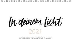 In deinem Licht 2021 von Bauer,  Marlene