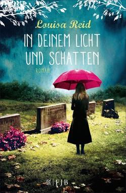 In deinem Licht und Schatten von Ernst,  Alexandra, Reid,  Louisa