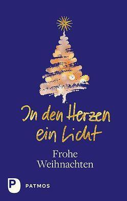 In dem Herzen ein Licht (blaue Ausgabe) von Ulrich Sander