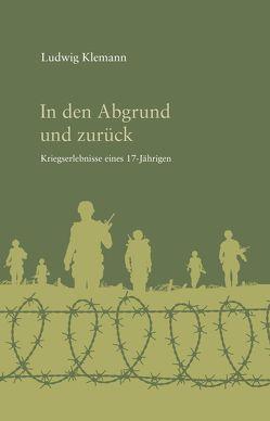 In den Abgrund und zurück von Klemann,  Ludwig