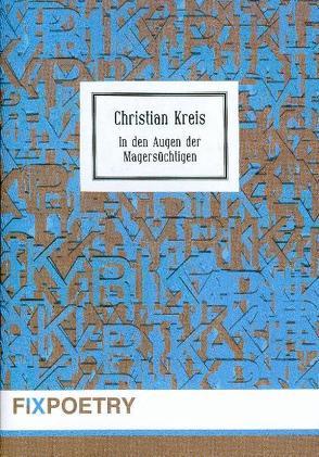 In den Augen der Magersüchtigen von Kreis,  Christian