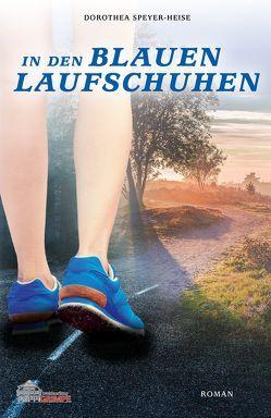 In den blauen Laufschuhen von Speyer-Heise,  Dorothea