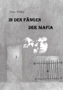 In den Fängen der Mafia von Wollny,  Klaus