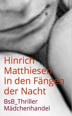 In den Fängen der Nacht von Loessl,  Svendine von, Matthiesen,  Hinrich