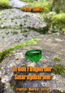 In den Fängen der Smaragdbarone von Splitt
