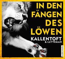 In den Fängen des Löwen von Hildebrandt,  Christel, Kallentoft,  Mons, Laprell,  Maximilian, Lutteman,  Markus