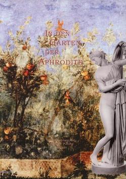 In den Gärten der Aphrodite von Stemmer,  Klaus