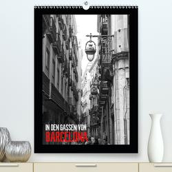 In den Gassen von Barcelona (Premium, hochwertiger DIN A2 Wandkalender 2020, Kunstdruck in Hochglanz) von Meutzner,  Dirk