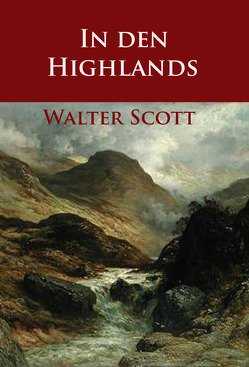 In den Highlands von Scott,  Walter