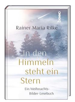 In den Himmeln steht ein Stern von Rilke,  Rainer Maria