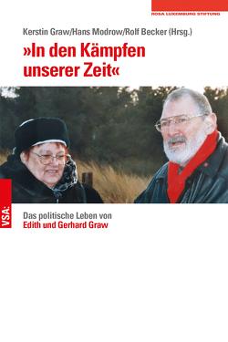 »In den Kämpfen unserer Zeit« von Becker,  Rolf, Graw,  Kerstin, Modrow,  Hans