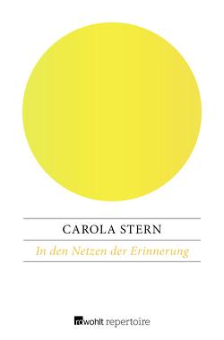 In den Netzen der Erinnerung von Stern,  Carola