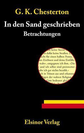 In den Sand geschrieben von Chesterton,  Gilbert K, Vandenberg,  Jakob