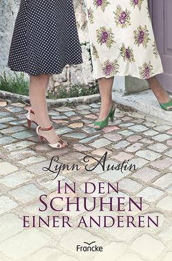 In den Schuhen einer anderen von Dziewas,  Dorothee, Lynn,  Austin