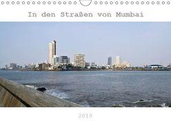 In den Straßen von Mumbai (Wandkalender 2019 DIN A4 quer)
