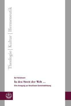 In den Streit der Welt … von Horstmann,  Kai