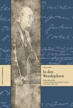 In den Wendejahren von Schiller,  Dieter