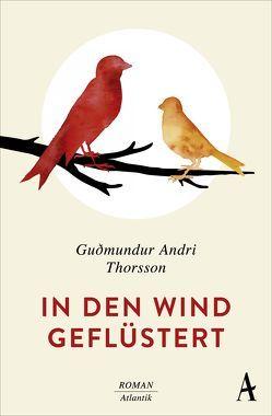 In den Wind geflüstert von Flecken,  Tina, Thorsson,  Gudmundur Andri