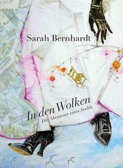In den Wolken von Bernhardt,  Sarah, Ohm,  August