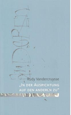 """""""In der Ausrichtung auf den anderen zu"""" von Vandercruysse,  Rudy"""