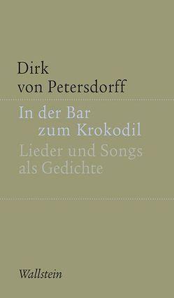 In der Bar zum Krokodil von von Petersdorff,  Dirk