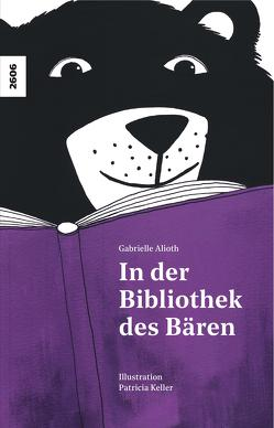 In der Bibliothek des Bären von Alioth,  Gabrielle, Keller,  Patricia
