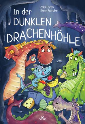 In der dunklen Drachenhöhle von Faulhaber,  Evelyn, Fischer,  Ziska
