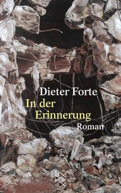 In der Erinnerung von Forte,  Dieter
