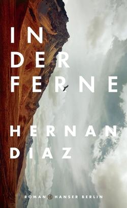 In der Ferne von Diaz,  Hernan, Meyer,  Hannes