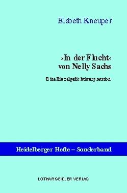 ›In der Flucht‹ von Nelly Sachs von Kneuper,  Elsbeth