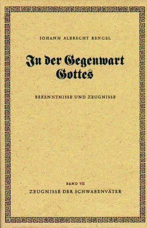 In der Gegenwart Gottes von Bengel,  Johann Albrecht
