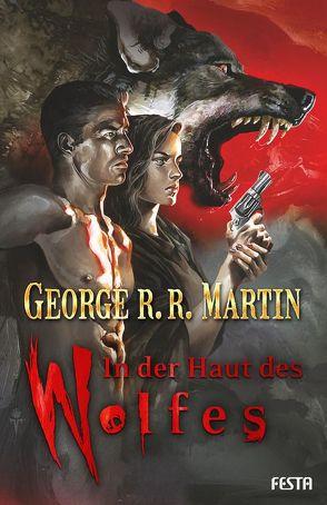 In der Haut des Wolfes von Martin,  George R.R., Wuerz,  Timo