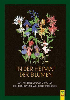 In der Heimat der Blumen von Bohatta-Morpurgo,  Ida, Umlauf-Lamatsch,  Annelies