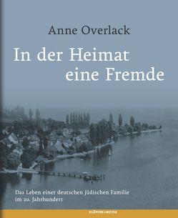 """""""In der Heimat eine Fremde"""" von Overlack,  Anne"""