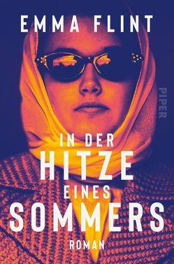 In der Hitze eines Sommers von Flint,  Emma, Keller,  Susanne