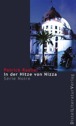 In der Hitze von Nizza von Linster,  Stefan, Raynal,  Patrick
