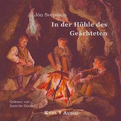 In der Höhle des Geächteten von Gunkel,  Annette, Svensson,  Jon